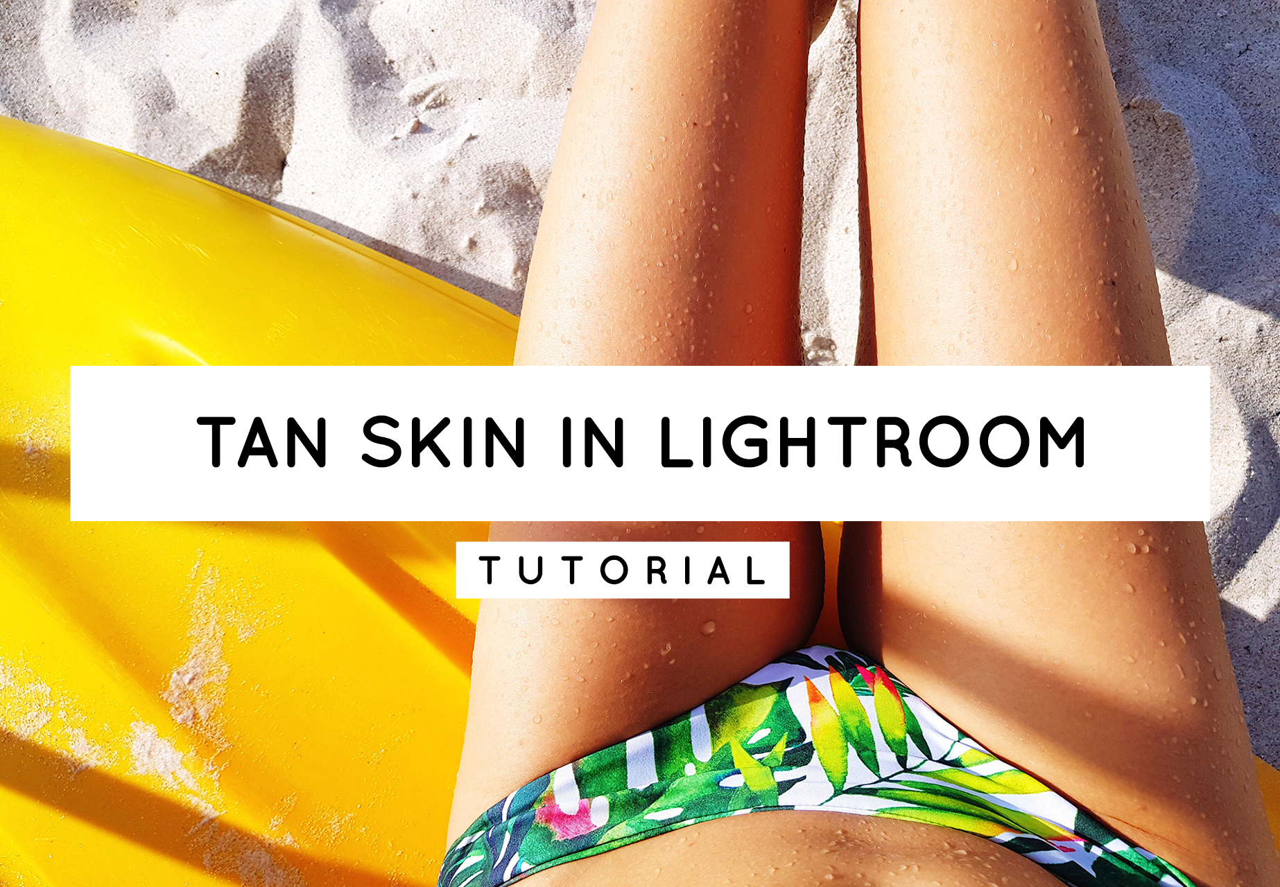 how to create a tanned skin in Lightroom tutorial by Pixgrade